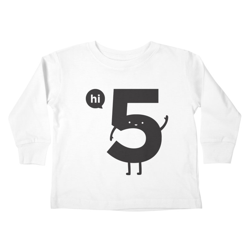 Hi 5 Kids Toddler Longsleeve T-Shirt by jacohaasbroek's Artist Shop