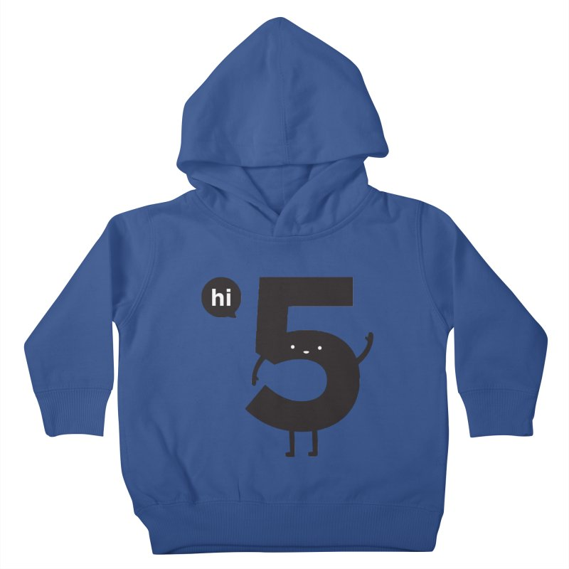 Hi 5 Kids Toddler Pullover Hoody by jacohaasbroek's Artist Shop