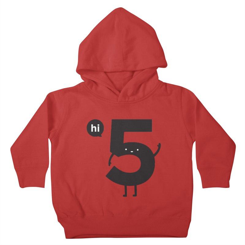 Hi 5 Kids Toddler Pullover Hoody by Haasbroek's Artist Shop
