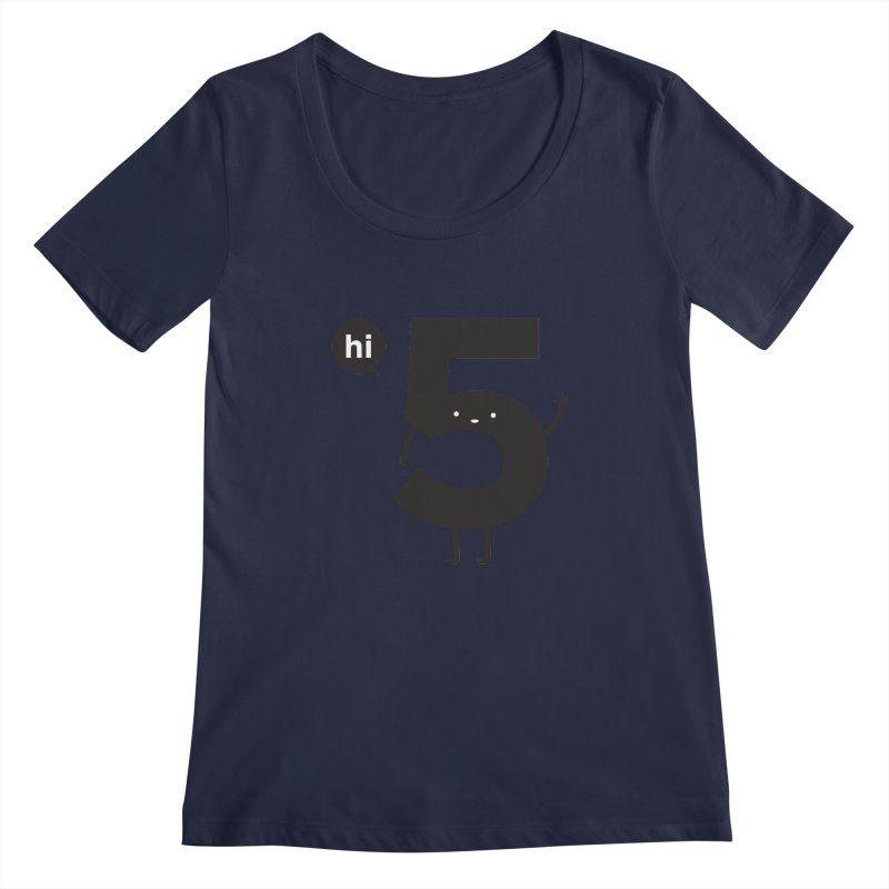 Hi 5 Women's Regular Scoop Neck by Haasbroek's Artist Shop