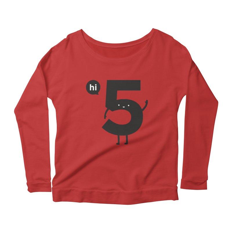 Hi 5 Women's Longsleeve Scoopneck  by jacohaasbroek's Artist Shop