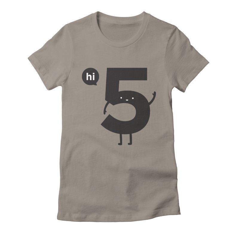 Hi 5 Women's Fitted T-Shirt by jacohaasbroek's Artist Shop