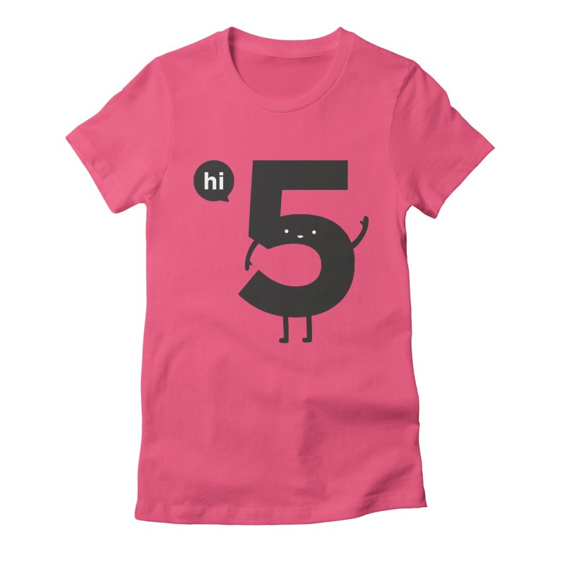 Hi 5 Women's Fitted T-Shirt by jacohaasbroek's Artist Shop