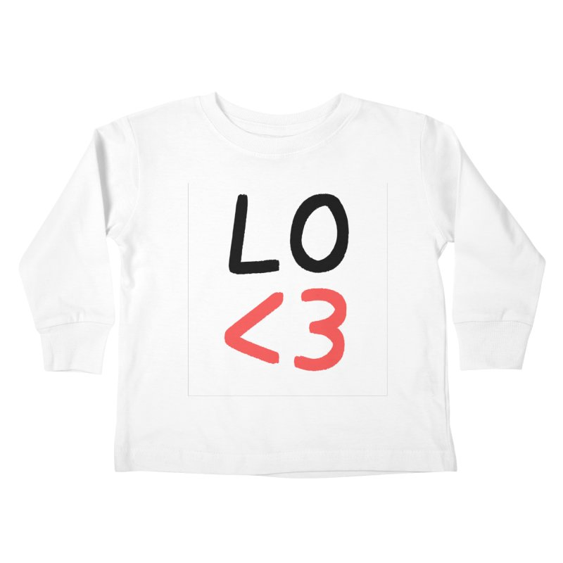 LO<3 Kids Toddler Longsleeve T-Shirt by Haasbroek's Artist Shop