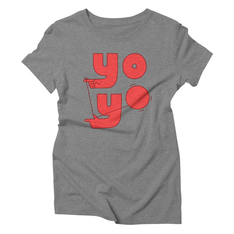 Yo Women's Triblend T-Shirt by jacohaasbroek's Artist Shop