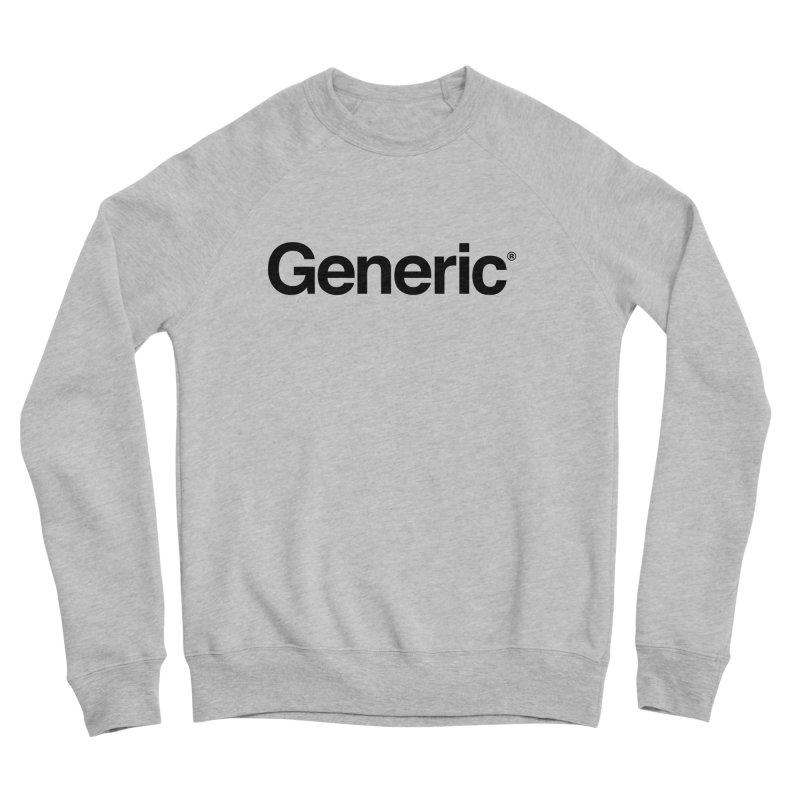 Generic Brand Men's Sponge Fleece Sweatshirt by jacohaasbroek's Artist Shop