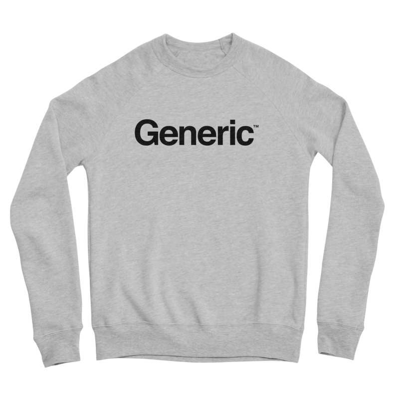 Generic Brand Men's Sponge Fleece Sweatshirt by Haasbroek's Artist Shop