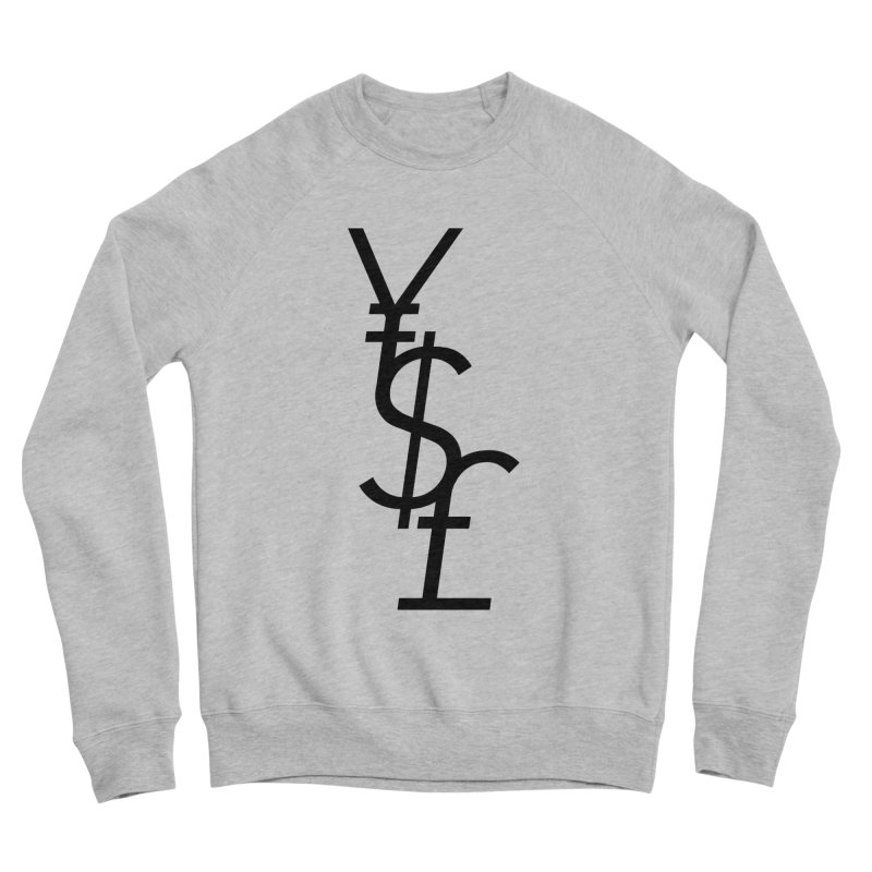 Yen Dollar Pound Men's Sponge Fleece Sweatshirt by Haasbroek's Artist Shop