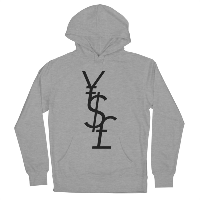 Yen Dollar Pound Women's French Terry Pullover Hoody by Haasbroek's Artist Shop