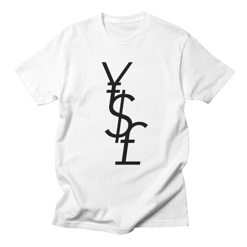 Yen Dollar Pound Women's Regular Unisex T-Shirt by Haasbroek's Artist Shop