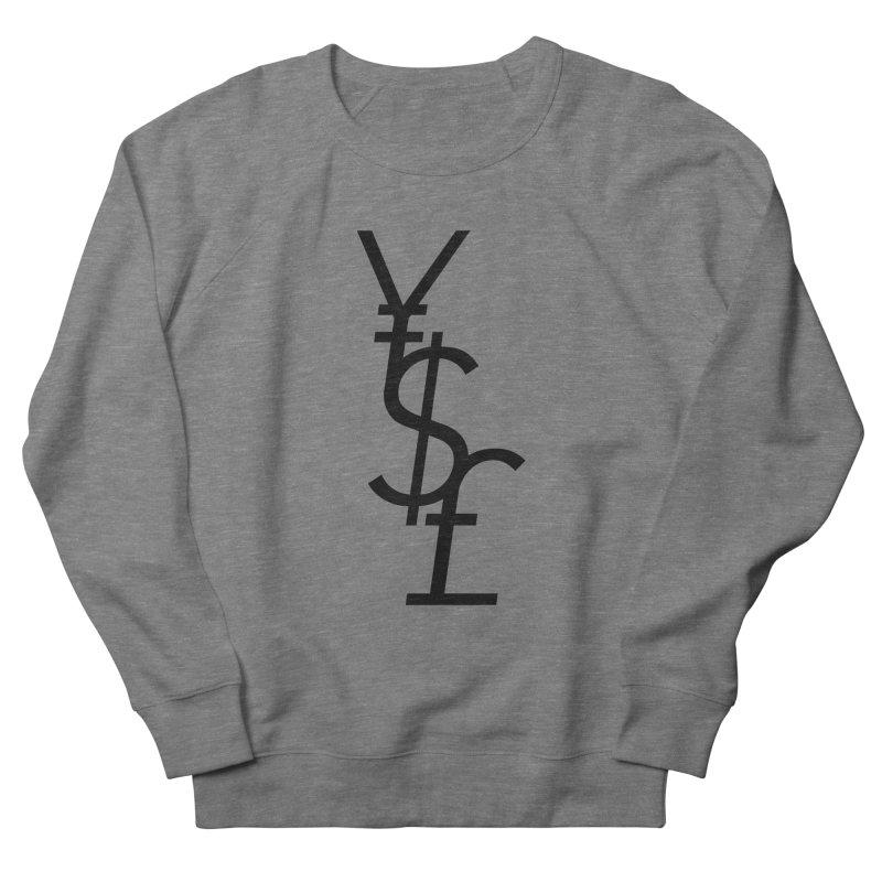 Yen Dollar Pound Men's French Terry Sweatshirt by Haasbroek's Artist Shop