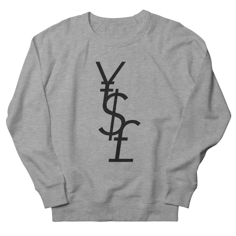 Yen Dollar Pound Men's French Terry Sweatshirt by Haasbroek's Artist Shop