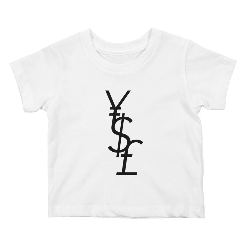 Yen Dollar Pound Kids Baby T-Shirt by Haasbroek's Artist Shop