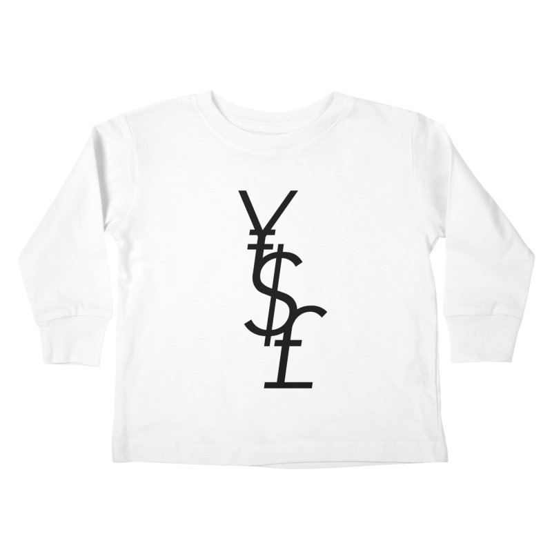 Yen Dollar Pound Kids Toddler Longsleeve T-Shirt by Haasbroek's Artist Shop