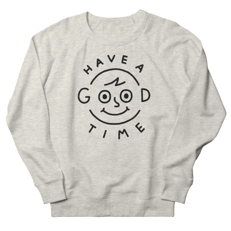 Good Times Women's Sweatshirt by jacohaasbroek's Artist Shop