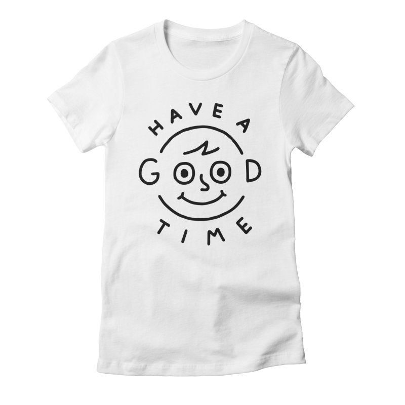 Good Times Women's Fitted T-Shirt by jacohaasbroek's Artist Shop