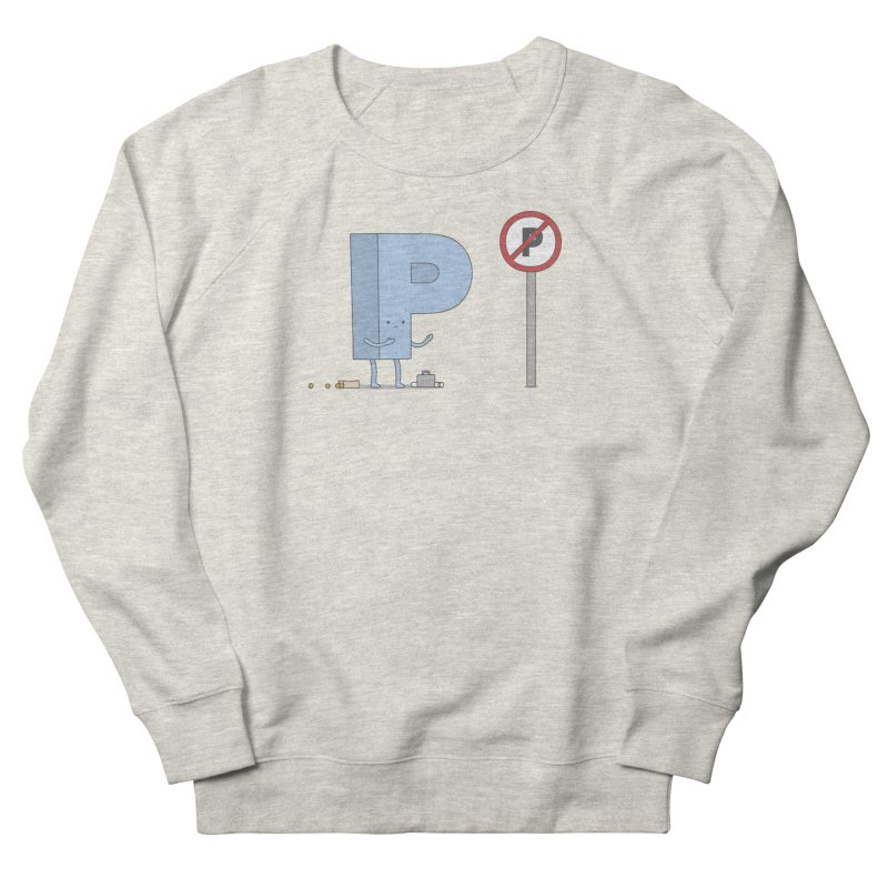 No Parking Women's French Terry Sweatshirt by jacohaasbroek's Artist Shop