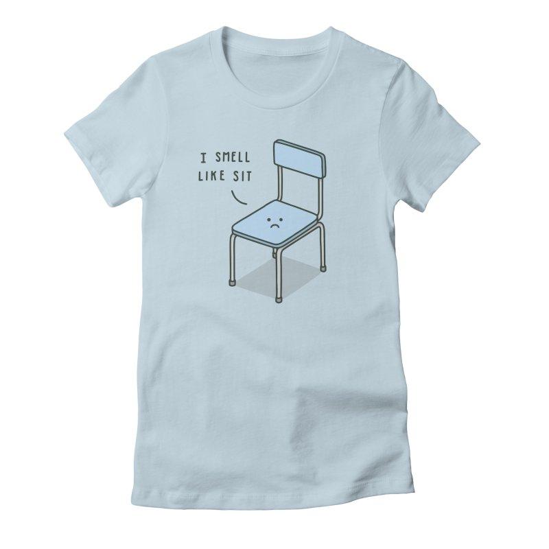 Sit Women's T-Shirt by Haasbroek's Artist Shop