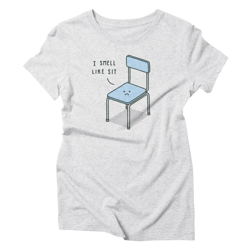 Sit Women's Triblend T-Shirt by jacohaasbroek's Artist Shop