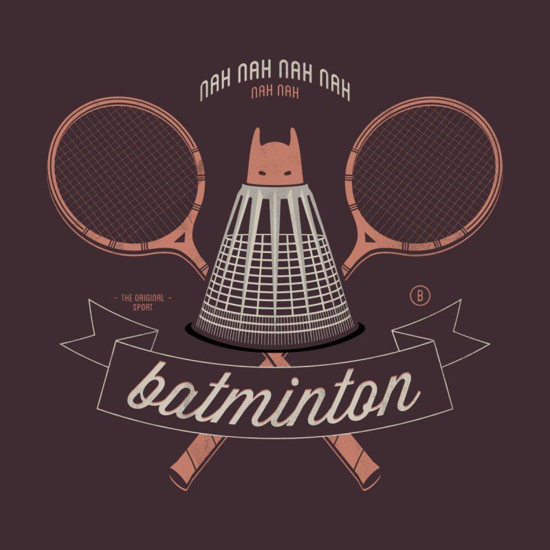 Batminton None  by Jacques Maes