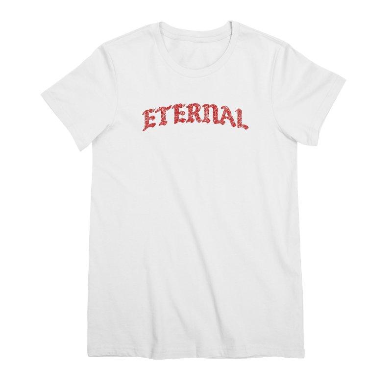 Eternal T-Shirt / Crimson Logo Women's T-Shirt by JADED ETERNAL