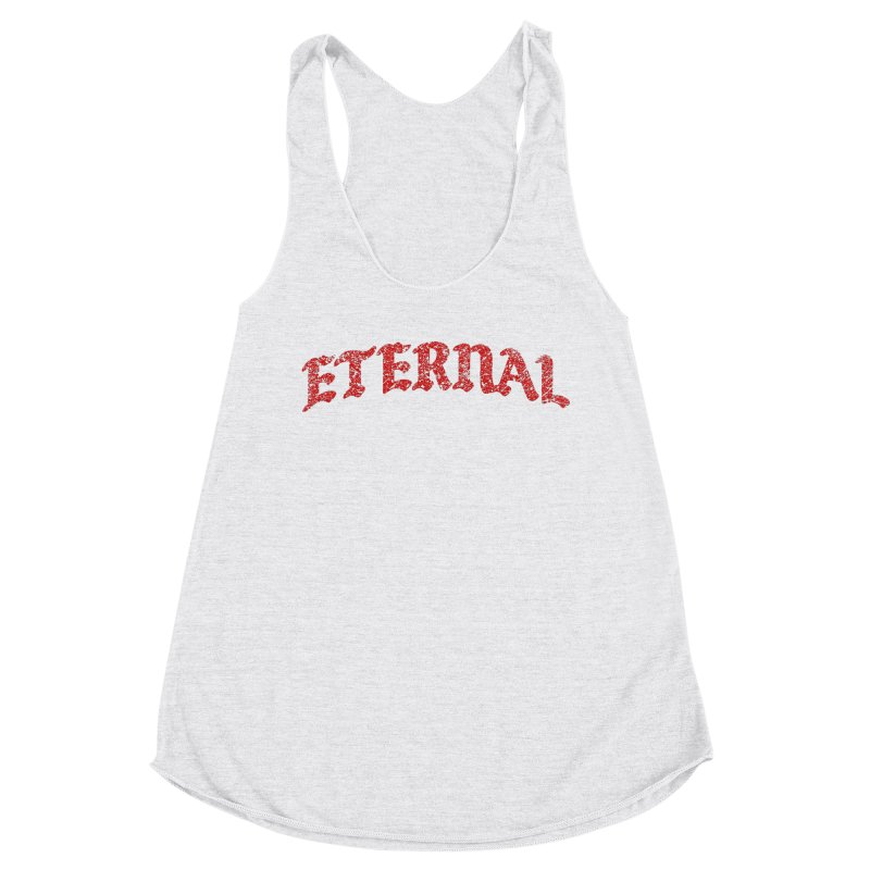 Eternal T-Shirt / Crimson Logo Women's Tank by JADED ETERNAL
