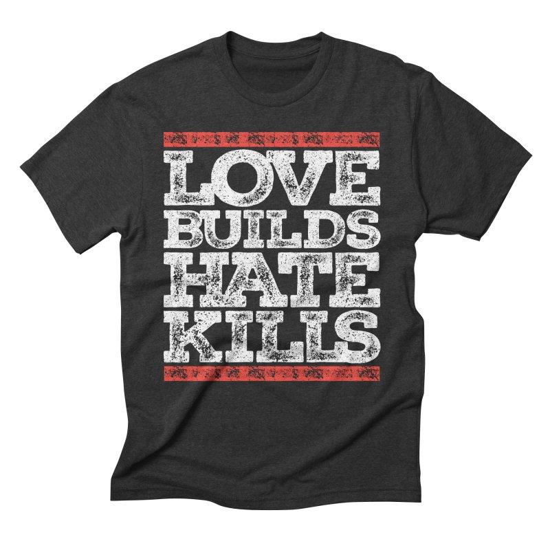Love Builds Men's Triblend T-Shirt by JADED ETERNAL
