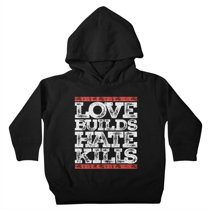 Love Builds Kids Toddler Pullover Hoody by JADED ETERNAL