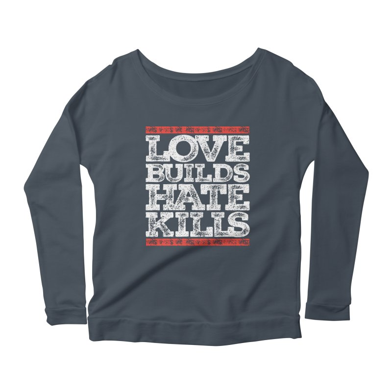 Love Builds Women's Scoop Neck Longsleeve T-Shirt by JADED ETERNAL