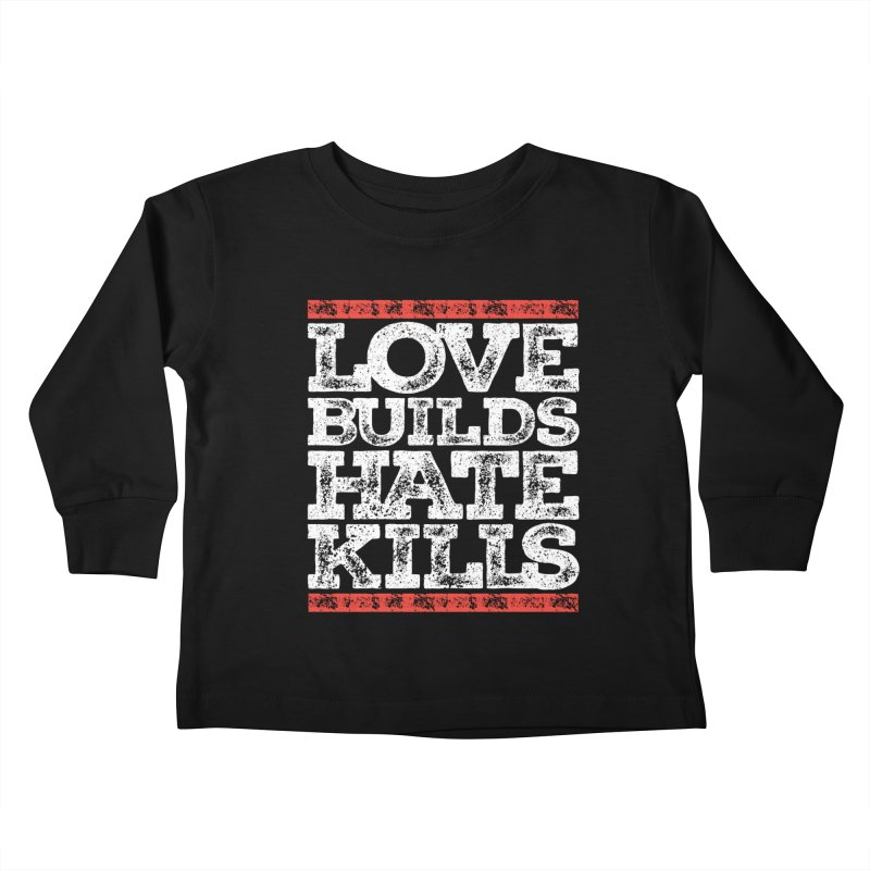 Love Builds Kids Toddler Longsleeve T-Shirt by JADED ETERNAL