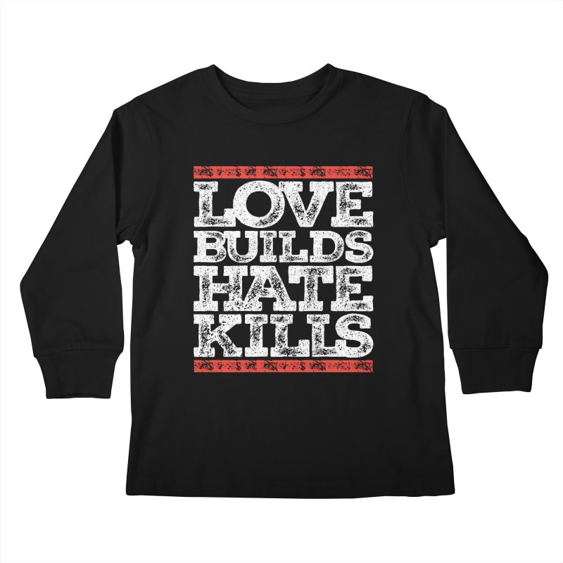 Love Builds Kids Longsleeve T-Shirt by JADED ETERNAL