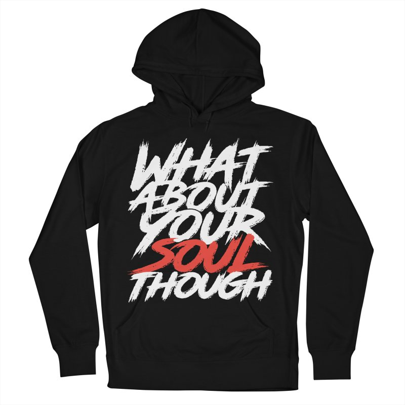 Soul Though Men's French Terry Pullover Hoody by JADED ETERNAL
