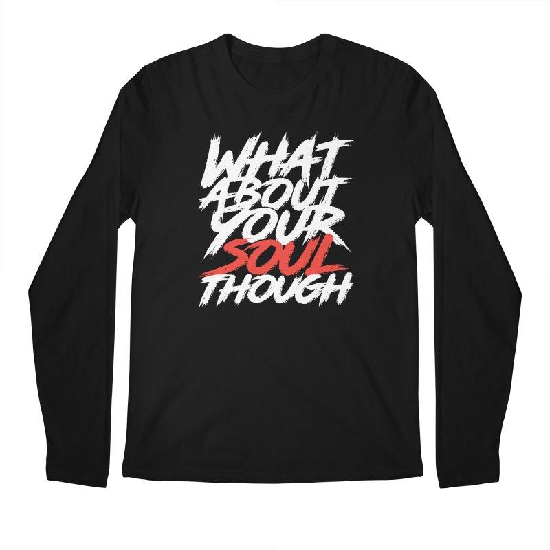 Soul Though Men's Regular Longsleeve T-Shirt by JADED ETERNAL