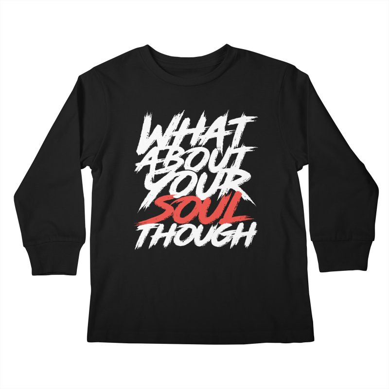 Soul Though Kids Longsleeve T-Shirt by JADED ETERNAL