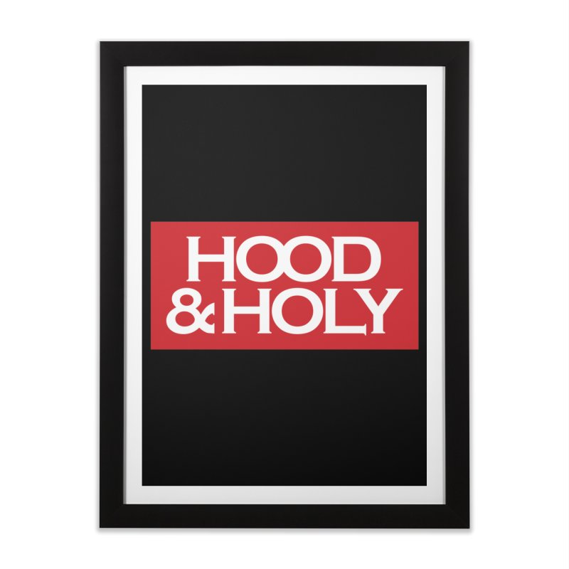 Hood & Holy Home Framed Fine Art Print by JADED ETERNAL