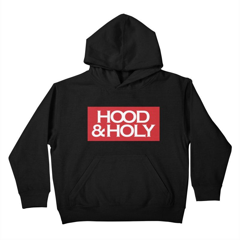 Hood & Holy Kids Pullover Hoody by JADED ETERNAL