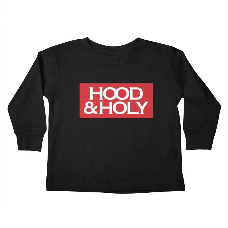 Hood & Holy Kids Toddler Longsleeve T-Shirt by JADED ETERNAL