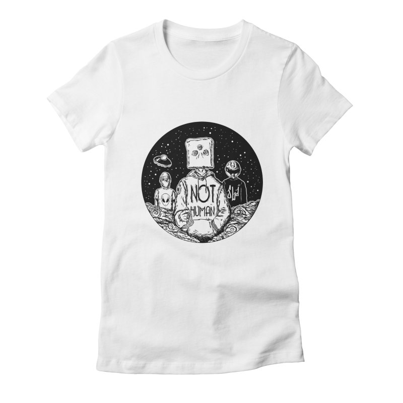 NOY HUMAN Women's Fitted T-Shirt by jailbreakarts's Artist Shop