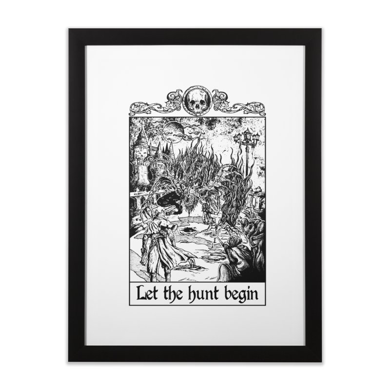 Let The Hunt Begin in Framed Fine Art Print Black by JailbreakArts's Artist Shop