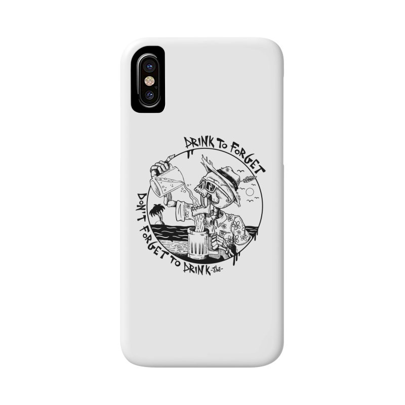 Drink To Forget Accessories Phone Case by JailbreakArts's Artist Shop