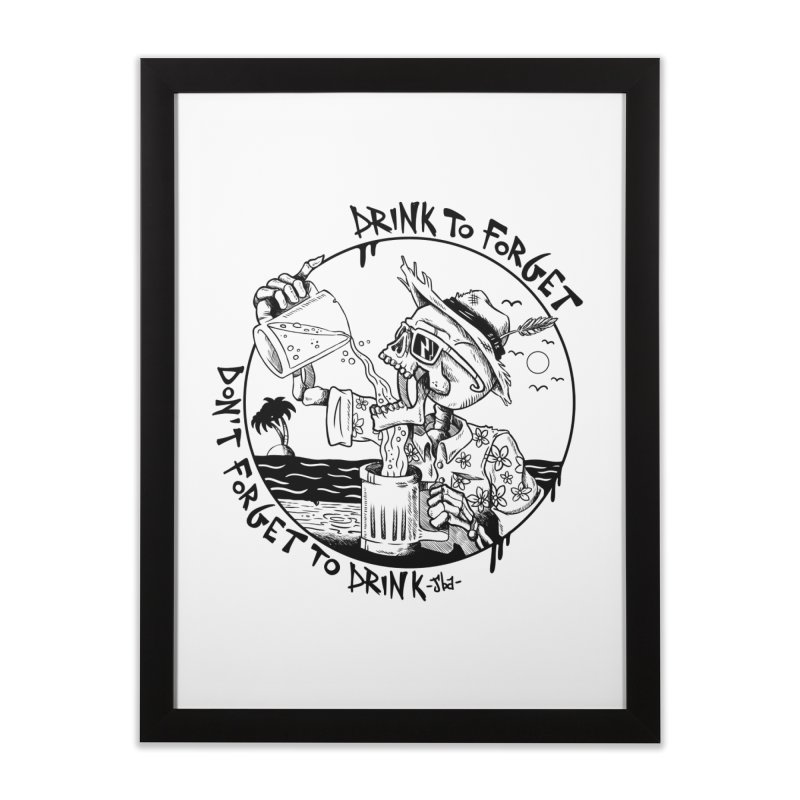 Drink To Forget Home Framed Fine Art Print by JailbreakArts's Artist Shop