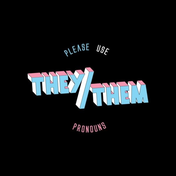 Design for They/Them Pronouns