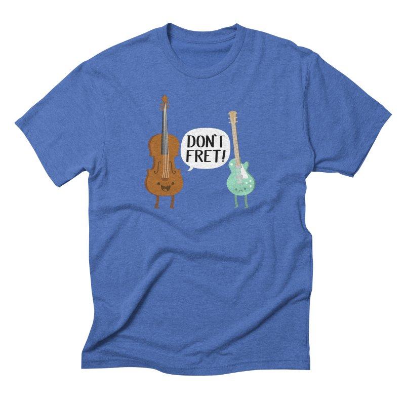 Don't Fret Men's Triblend T-shirt by Jake Friedman