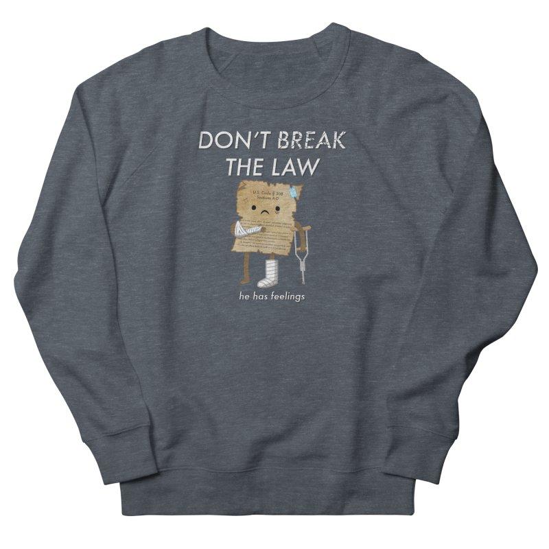 Breaking The Law Women's Sweatshirt by Jake Friedman