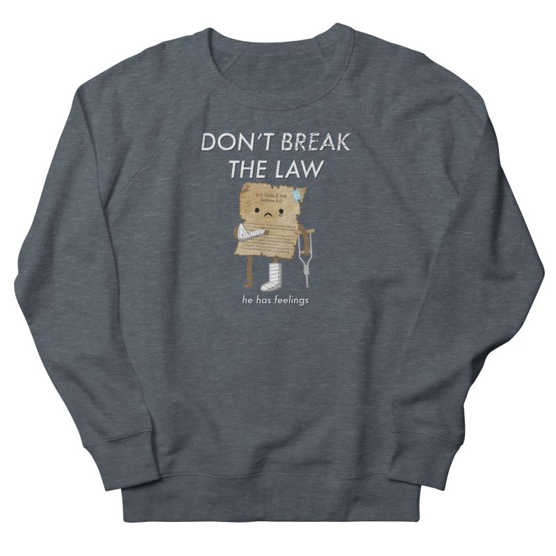 Breaking The Law Men's Sweatshirt by Jake Friedman