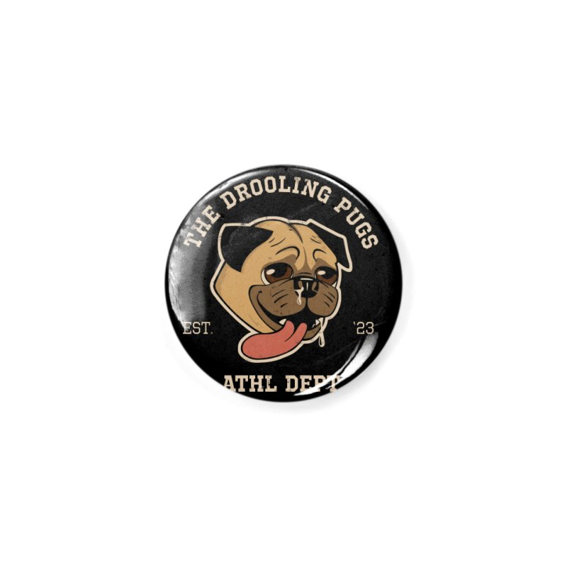 The Drooling Pugs Accessories Button by Jake Giddens' Shop