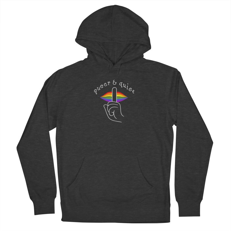 Queer & Quiet Women's French Terry Pullover Hoody by Jake Giddens' Shop
