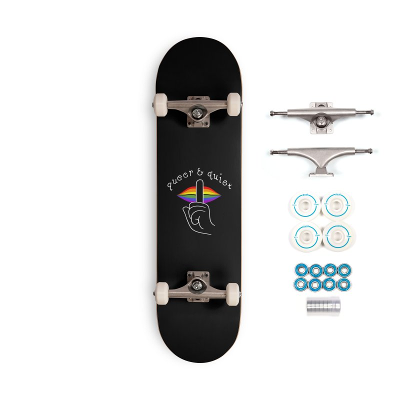 Queer & Quiet Accessories Complete - Basic Skateboard by Jake Giddens' Shop