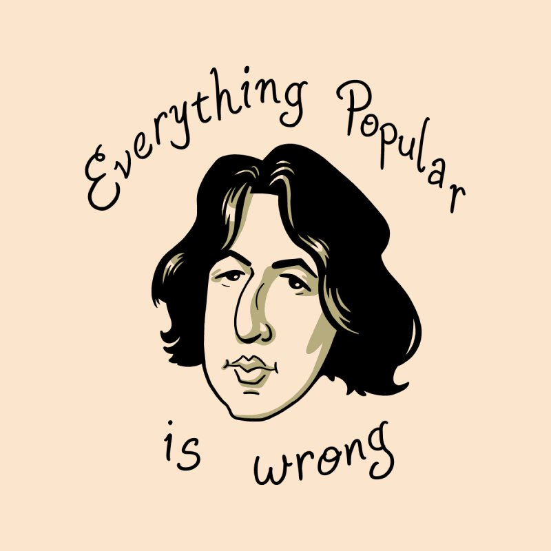 Everything Popular Is Wrong by Jake Giddens' Shop