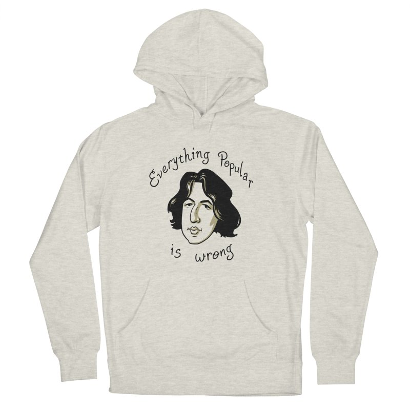 Everything Popular Is Wrong Men's French Terry Pullover Hoody by Jake Giddens' Shop
